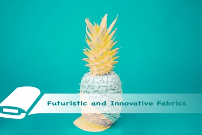 Futuristic and Innovative Fabrics
